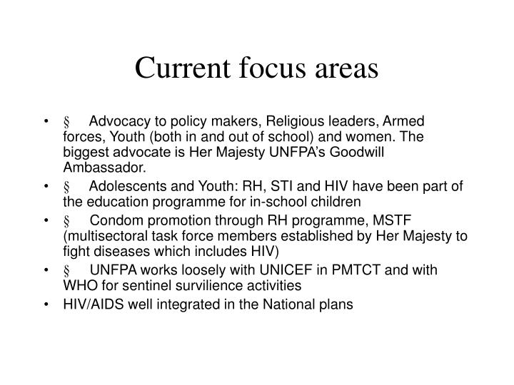 Current focus areas
