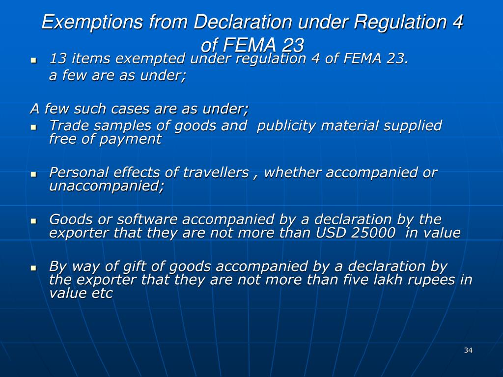 Exemptions from Declaration under Regulation 4 of FEMA 23