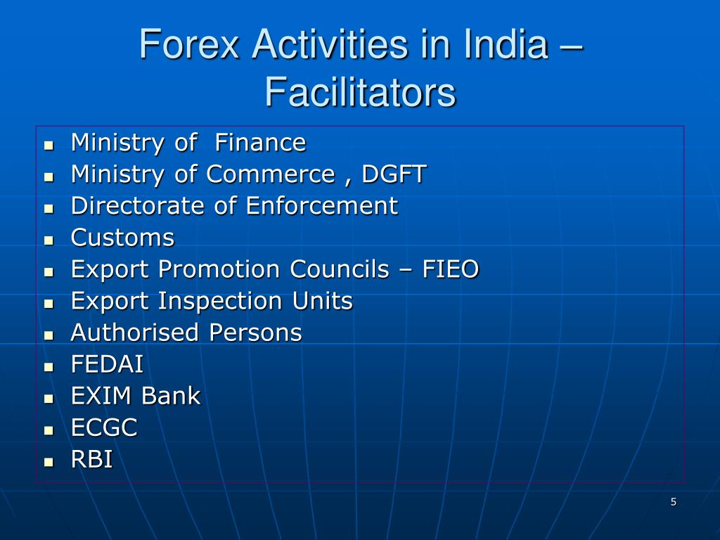 Forex Activities in India – Facilitators