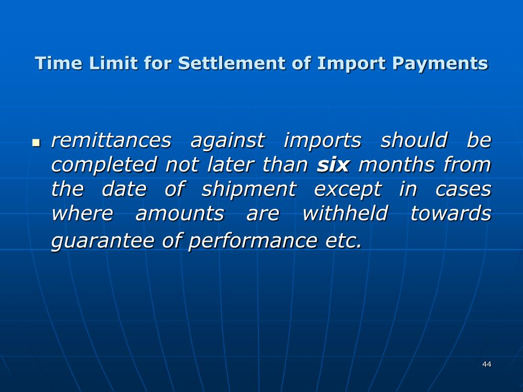 Time Limit for Settlement of Import Payments