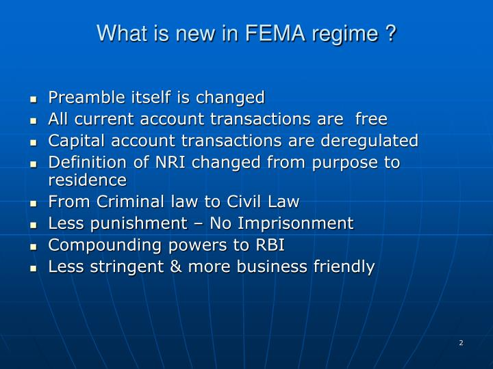 What is new in fema regime