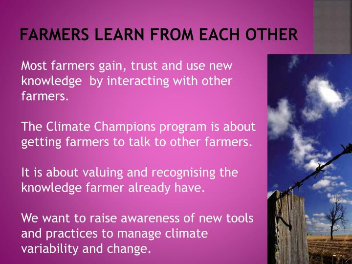 Farmers learn from each other