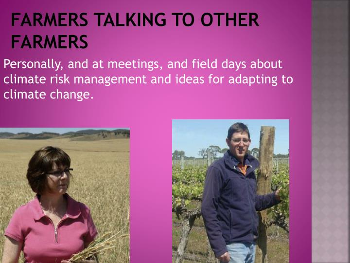 Farmers talking to other farmers