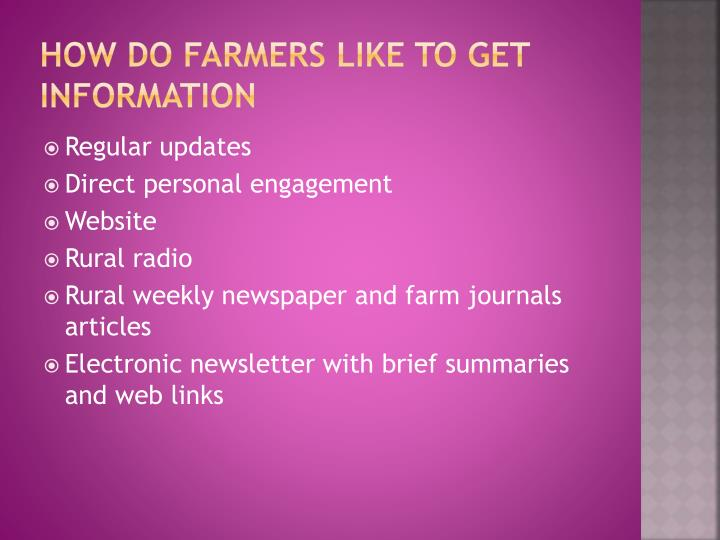 How do farmers like to get information