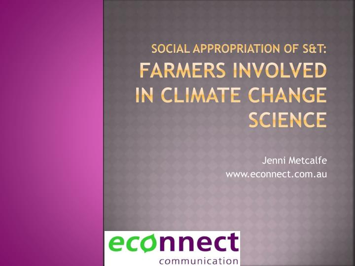 Social appropriation of s t farmers involved in climate change science