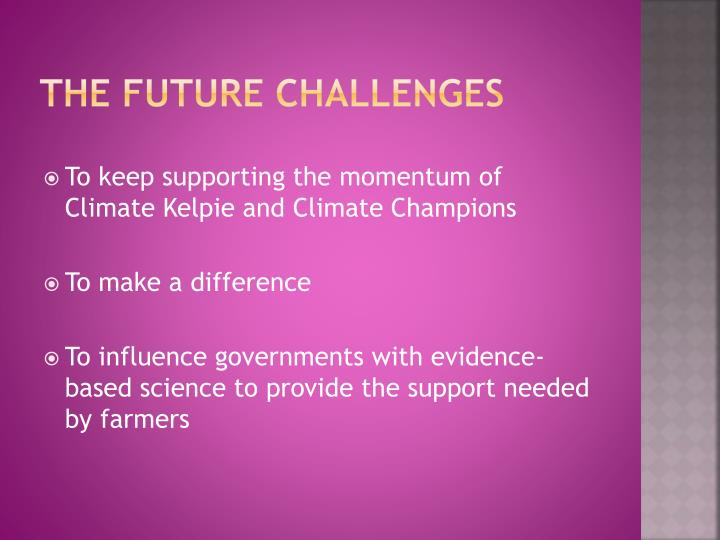 The future challenges