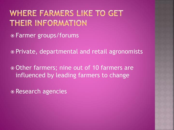 Where farmers like to get their information