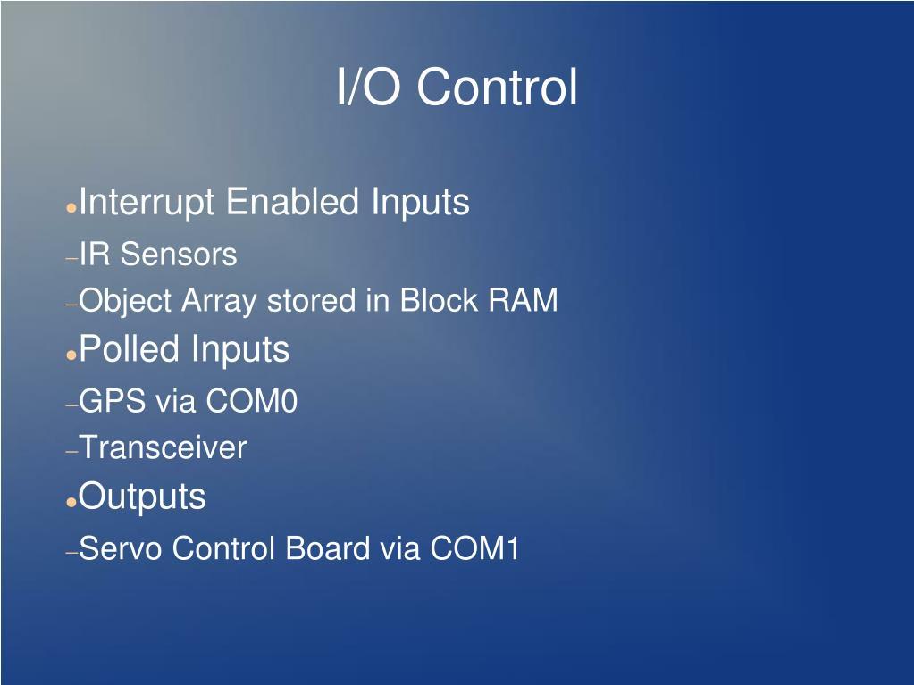 I/O Control