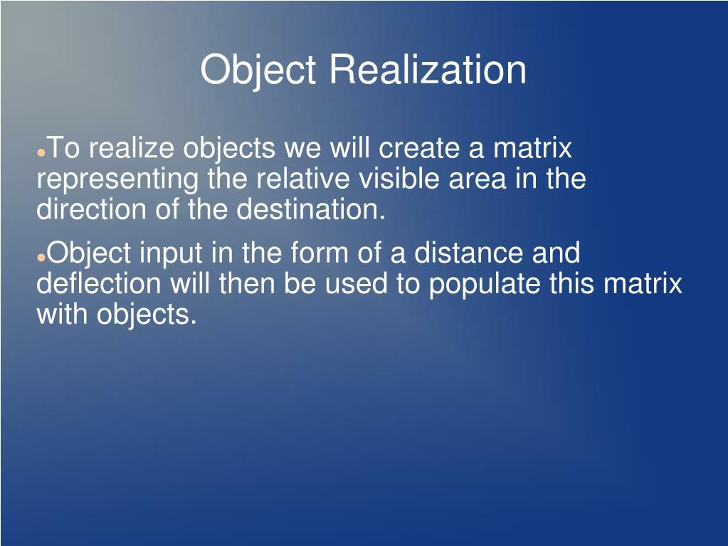 Object Realization