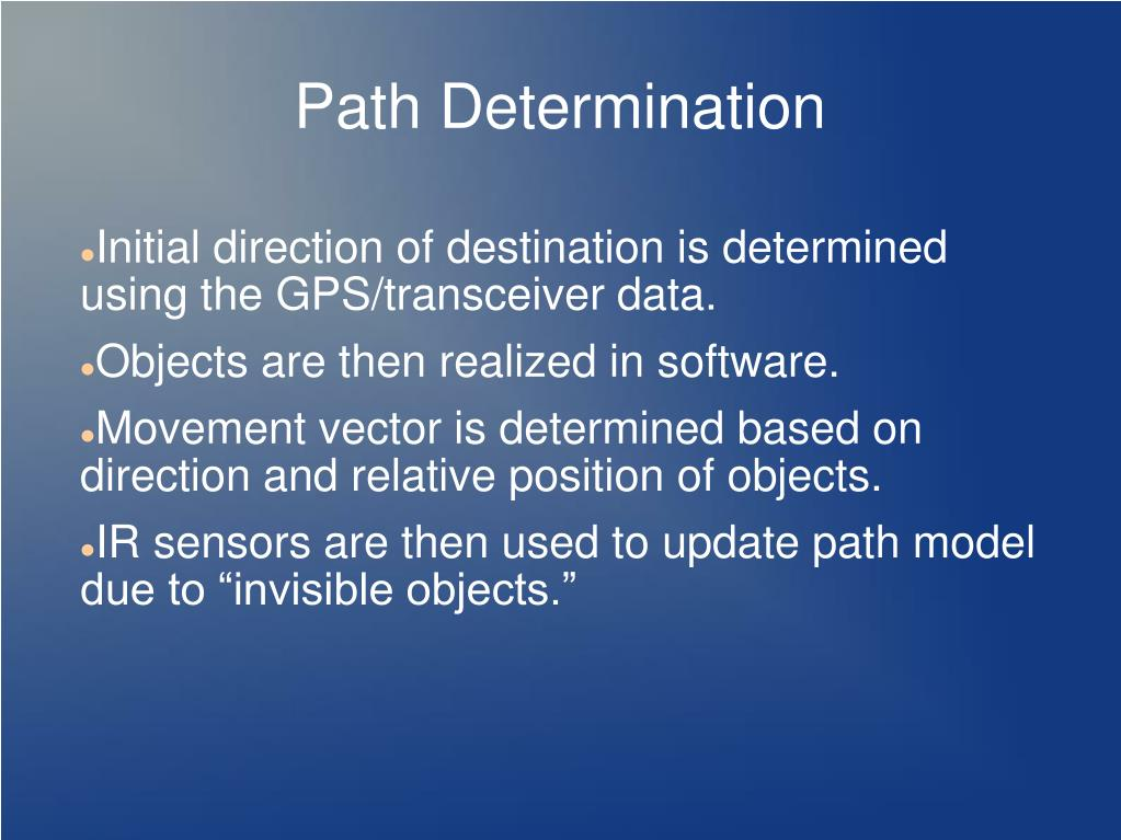 Path Determination