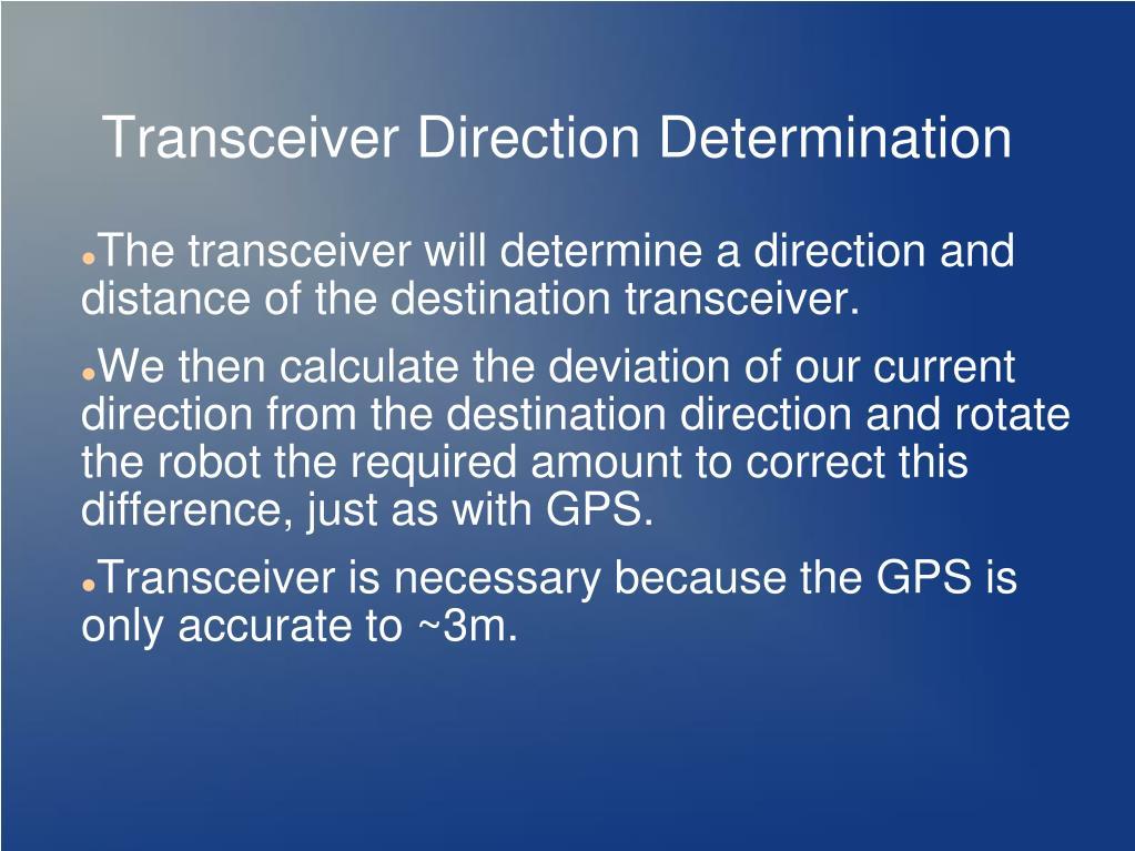 Transceiver Direction Determination