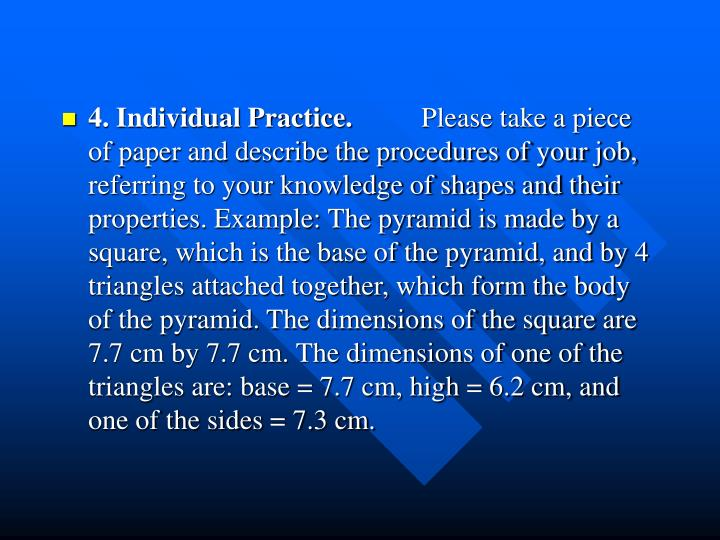 4. Individual Practice.