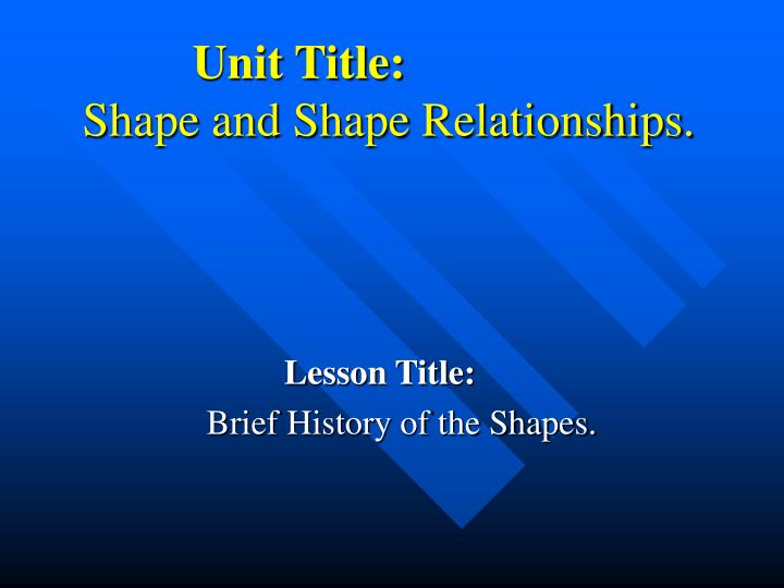Unit title shape and shape relationships