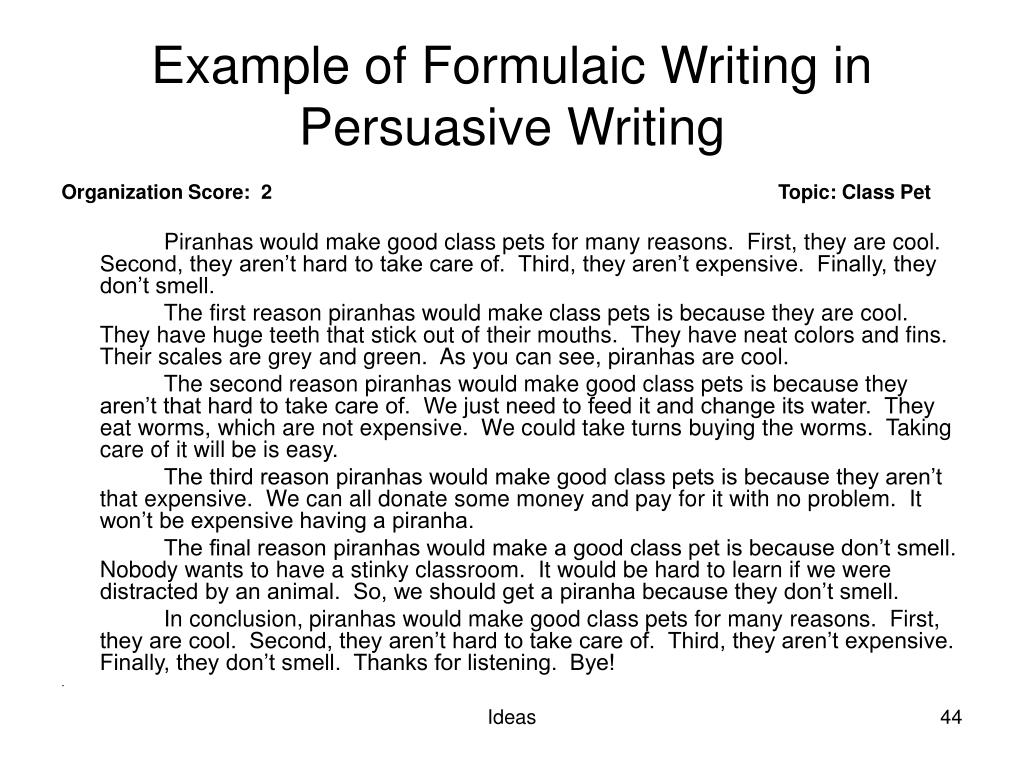 Example of Formulaic Writing in Persuasive Writing