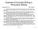 example of formulaic writing in persuasive writing