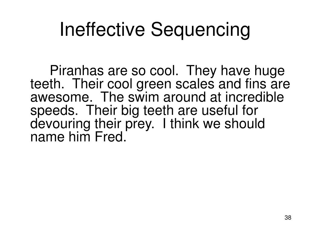 Ineffective Sequencing