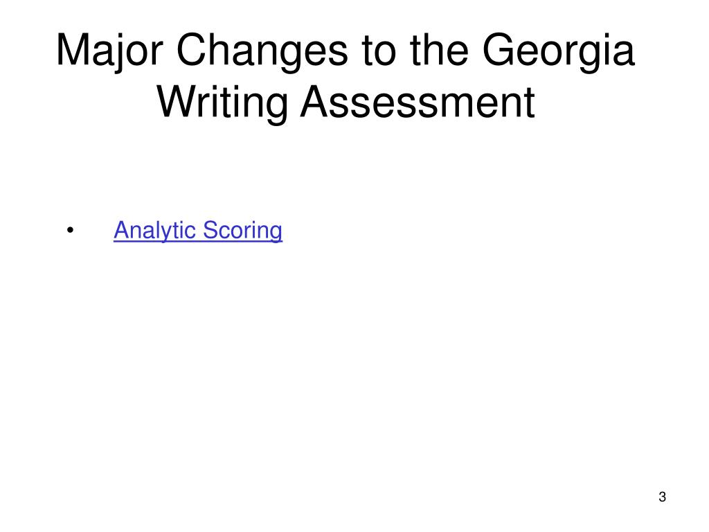 Major Changes to the Georgia Writing Assessment