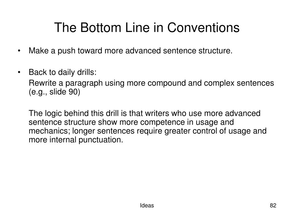The Bottom Line in Conventions