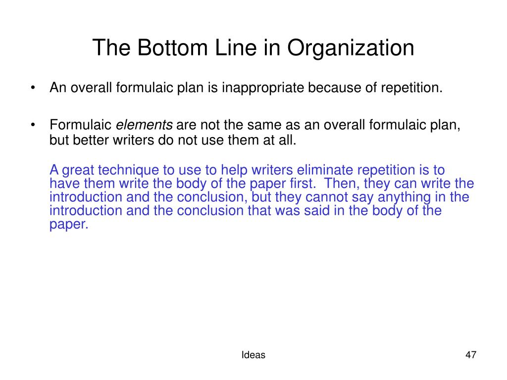 The Bottom Line in Organization