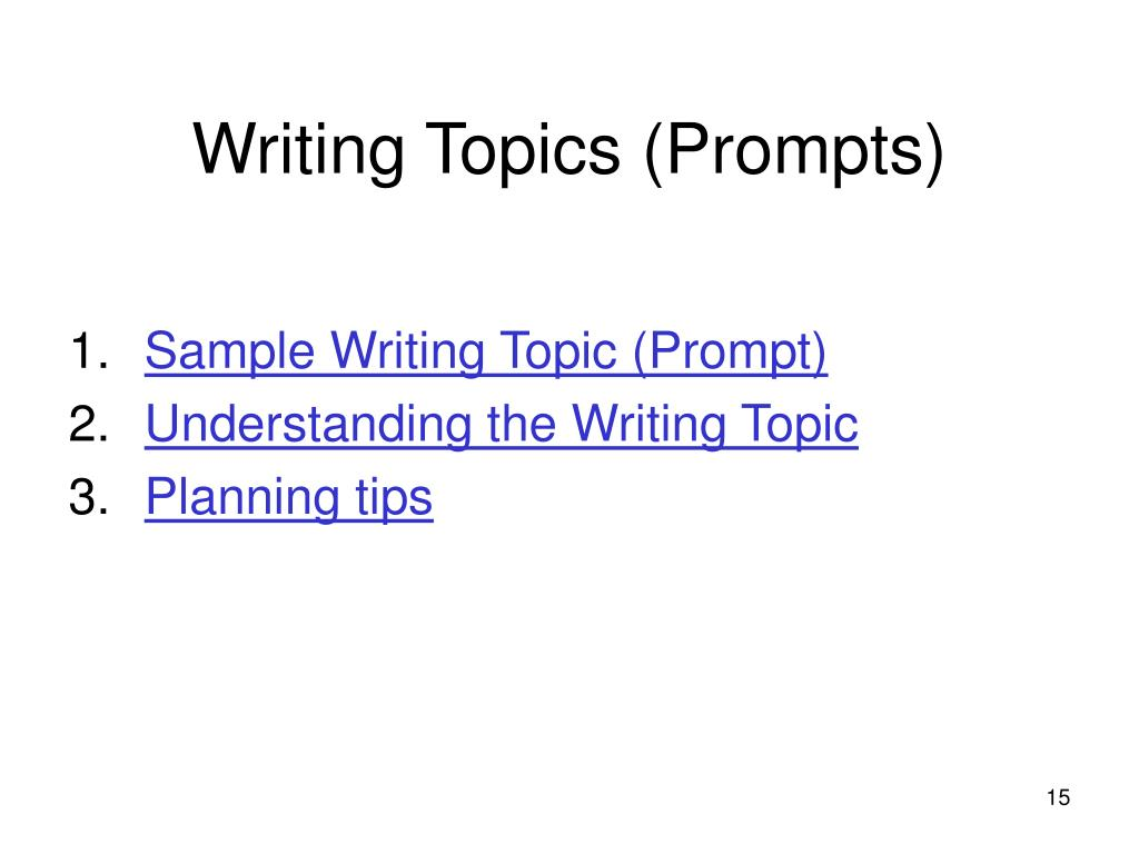 Writing Topics (Prompts)