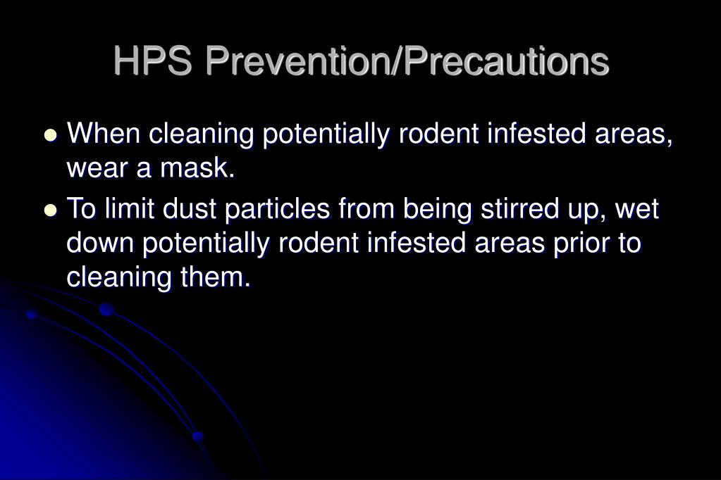HPS Prevention/Precautions
