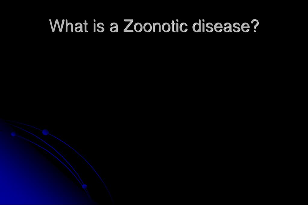 What is a Zoonotic disease?