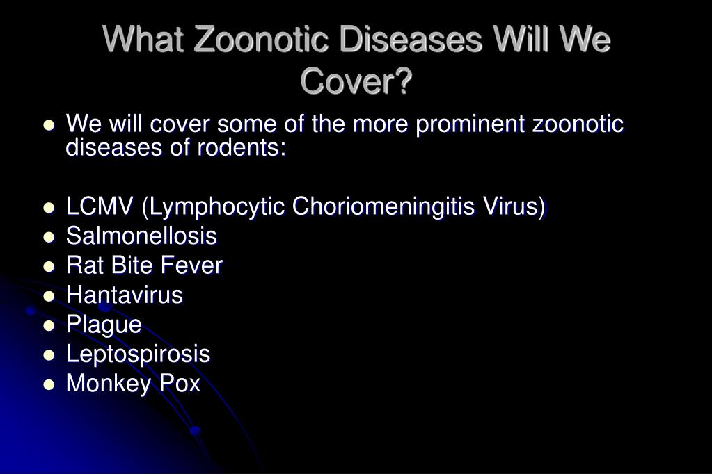 What Zoonotic Diseases Will We Cover?