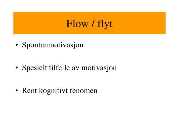 Flow / flyt