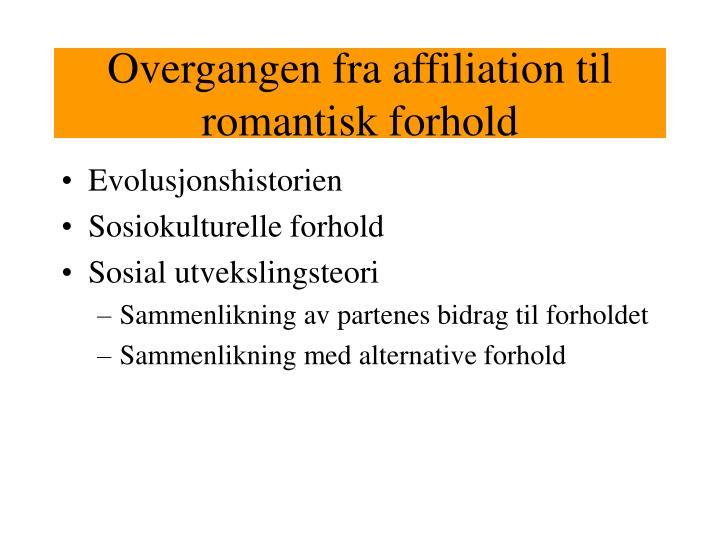 Overgangen fra affiliation til romantisk forhold