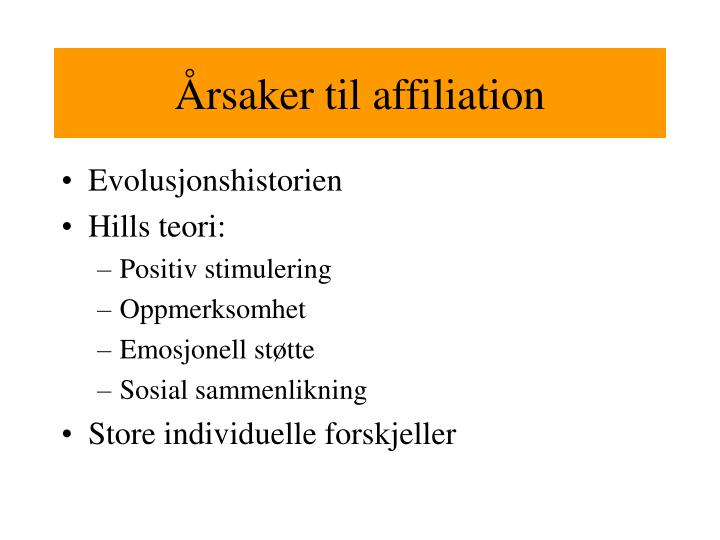 Årsaker til affiliation