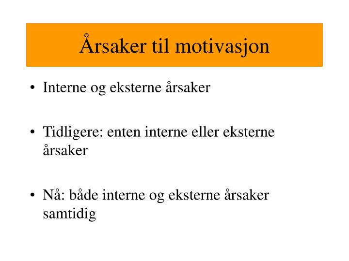 Årsaker til motivasjon