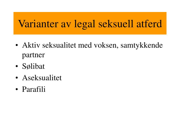 Varianter av legal seksuell atferd