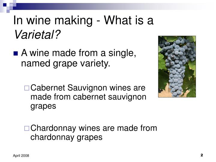 In wine making what is a varietal