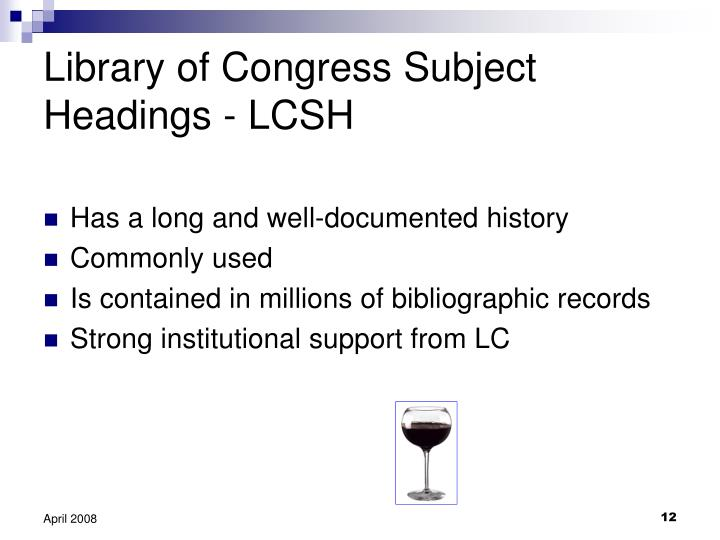 Library of Congress Subject Headings - LCSH