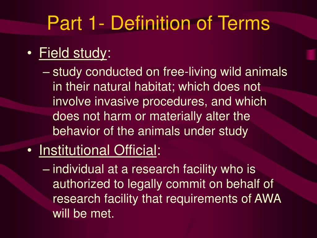 Part 1- Definition of Terms