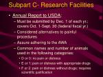 subpart c research facilities22