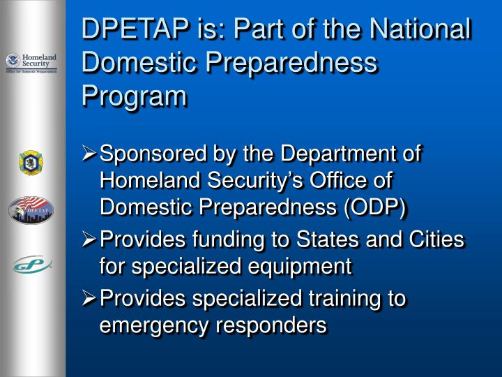 Dpetap is part of the national domestic preparedness program