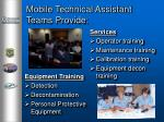 mobile technical assistant teams provide