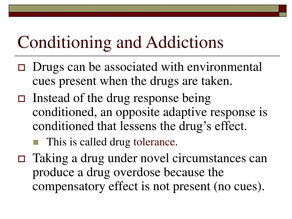 Conditioning and Addictions