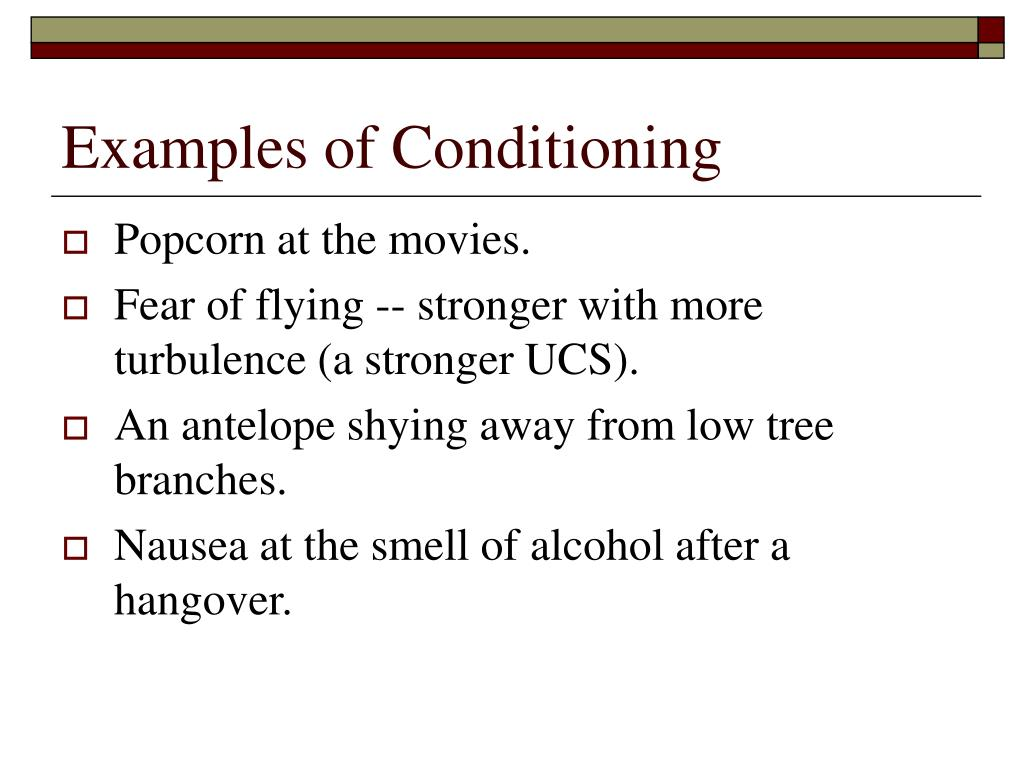 Examples of Conditioning