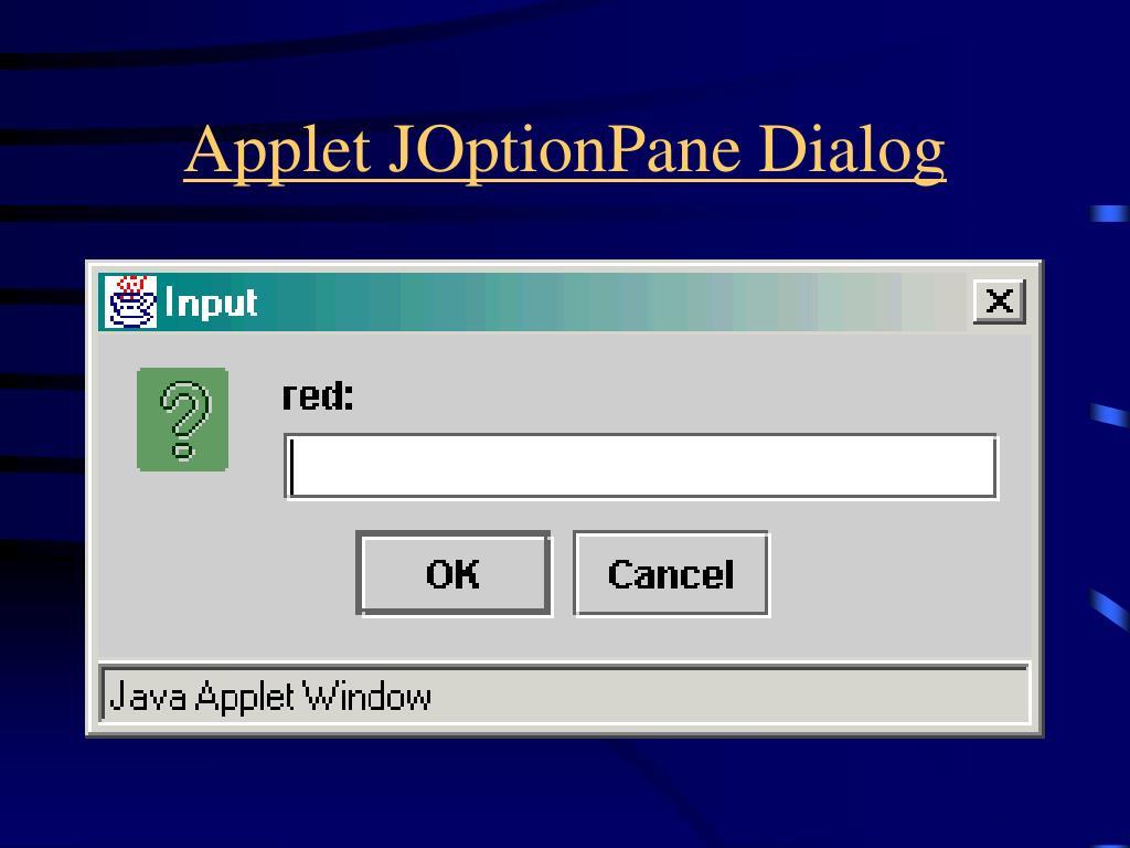 Applet JOptionPane Dialog