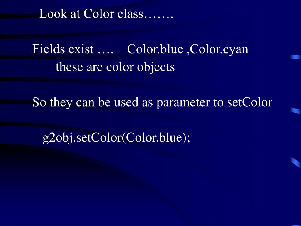 Look at Color class…….