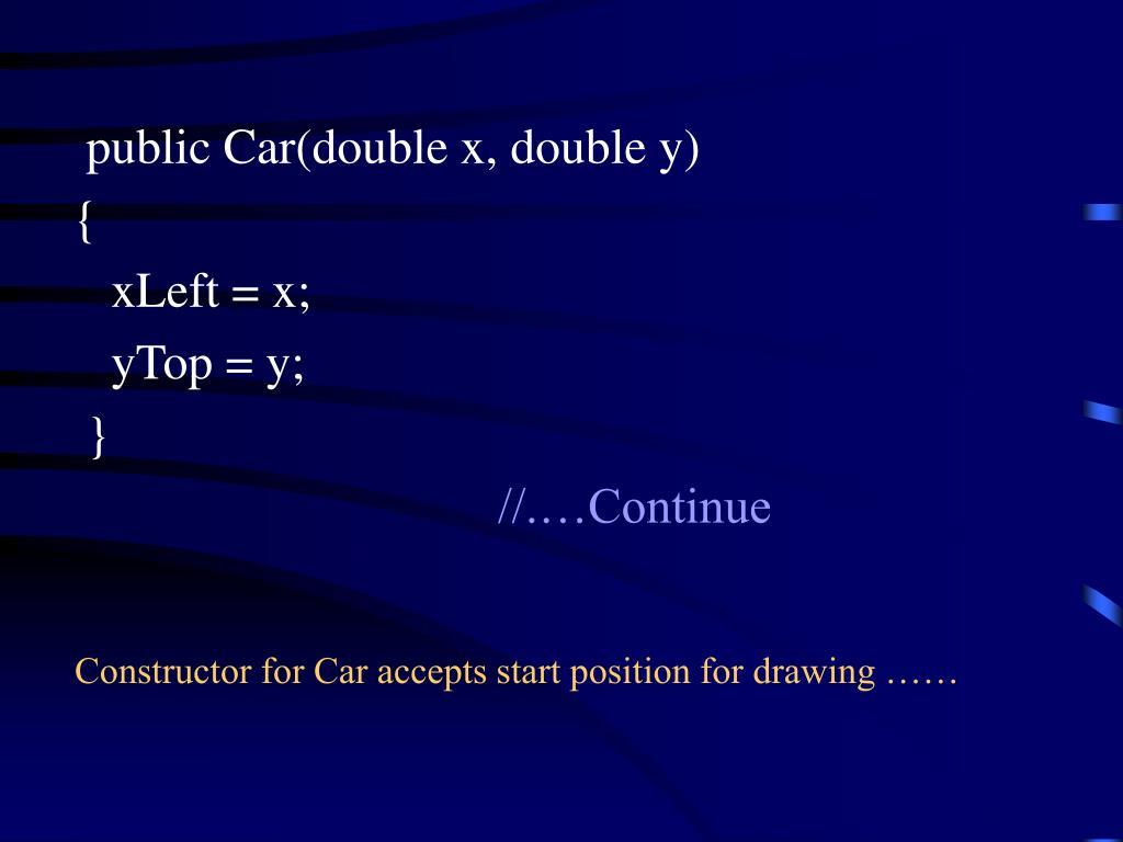 publicCar(doublex,doubley)
