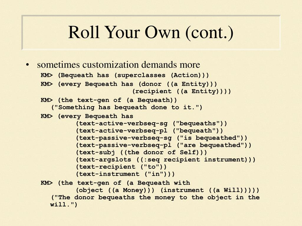 Roll Your Own (cont.)