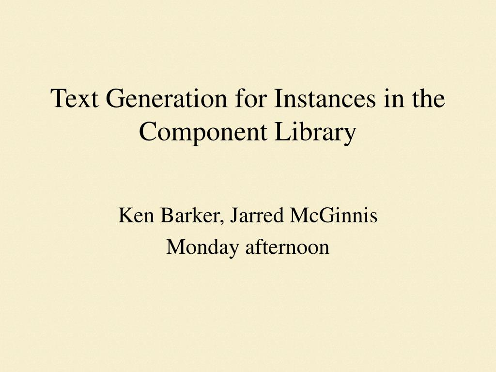 Text Generation for Instances in the Component Library