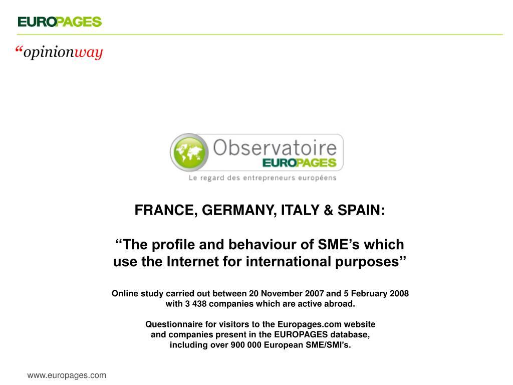 FRANCE, GERMANY, ITALY & SPAIN: