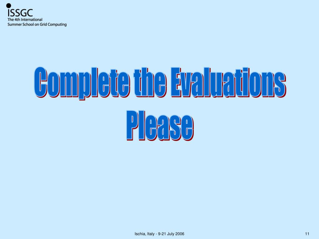Complete the Evaluations