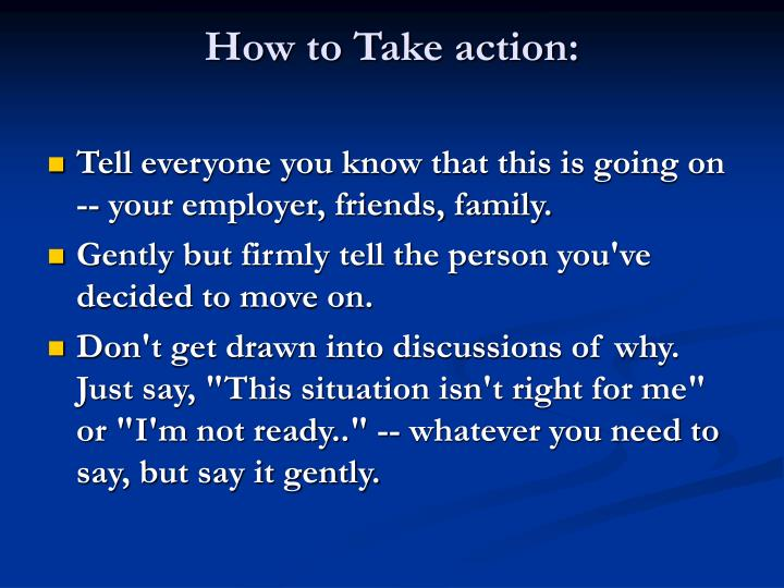 How to Take action: