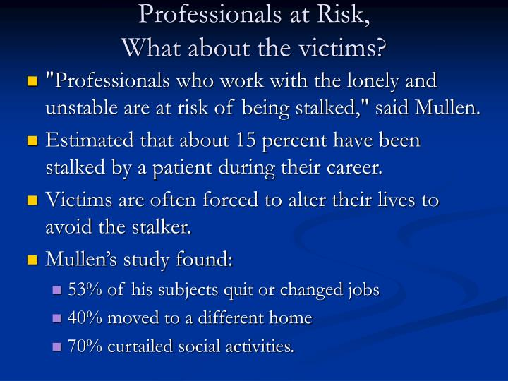 Professionals at Risk,