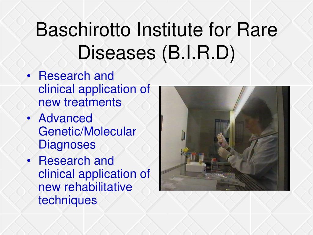 Baschirotto Institute for Rare Diseases (B.I.R.D)